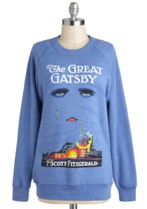 I know a woman who would love this Great Gatsby sweatshirt.